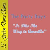 Play & Download Is This The Way To Amarillo by The Party Boyz | Napster