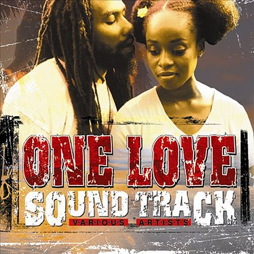 One Love Sound Track by Various Artists