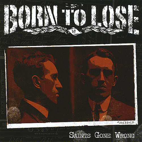 Saints Gone Wrong by Born To Lose