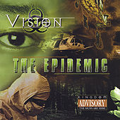 Play & Download The Epidemic by Vision | Napster