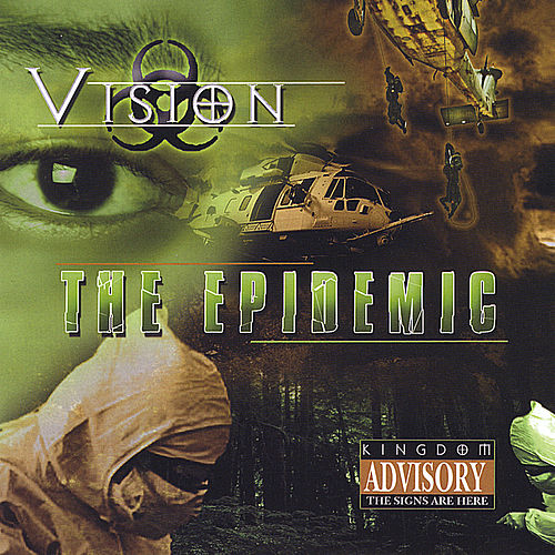 The Epidemic by Vision