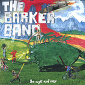 Play & Download The Night Ain't Over by The Barker Band | Napster