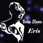 Play & Download Eris by Baku Llama | Napster