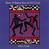 Play & Download Best of Babá Ken Okulolo & Kotoja by Baba Ken Okulolo | Napster