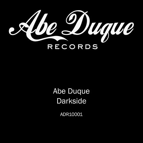 Play & Download Darkside by Abe Duque | Napster