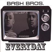 Everyday by Bash Bros.