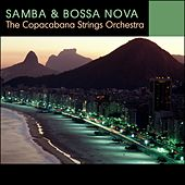 Play & Download Samba & bossa nova do Brazil (Brésil) by The Copacabana Strings Orchestra | Napster