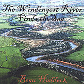 Play & Download The Windingest River Finds the Sea by Beau Haddock | Napster