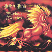 Play & Download Furious Fancies by Bedlam Bards | Napster