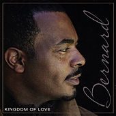 Kingdom of Love by Bernard