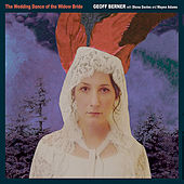 Play & Download The Wedding Dance of the Widow Bride by Geoff Berner | Napster