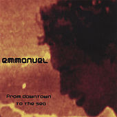 Play & Download From Downtown to the Sea by Emmanuel | Napster