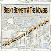 Play & Download The Movers Are in Town by Brent Bennett | Napster