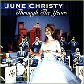 Play & Download Through The Years by June Christy | Napster