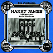 Harry James & His Orchestra, 1943-46 by Harry James