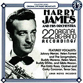 22 Original Big Band Recordings by Harry James