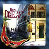 Play & Download Dukes Of Dixieland, Collectors Edition by Dukes Of Dixieland | Napster