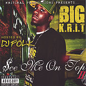 See Me On Top 2 von Big K.R.I.T.