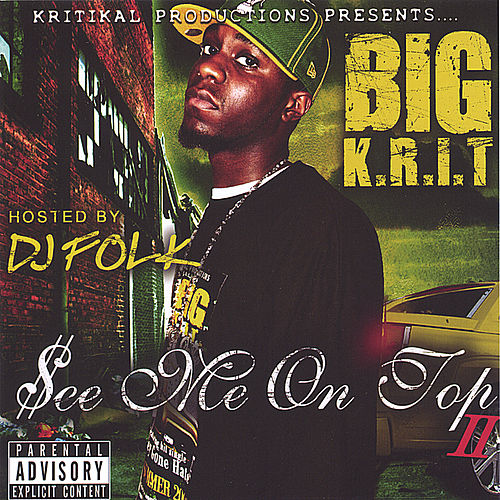 Play & Download See Me On Top 2 by Big K.R.I.T. | Napster