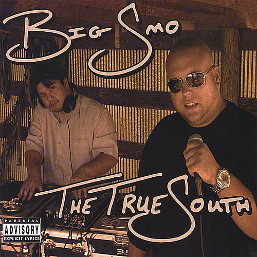 The True South by Big Smo
