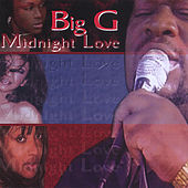 Play & Download Midnight Love by Big G | Napster