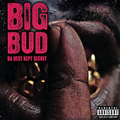 Play & Download Da Best Kept Secret by Big Bud | Napster