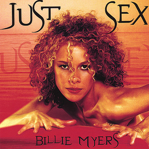 Play & Download Just Sex by Billie Myers | Napster