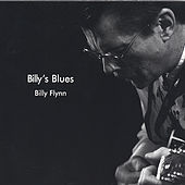 Play & Download Billy's Blues by Billy Flynn | Napster