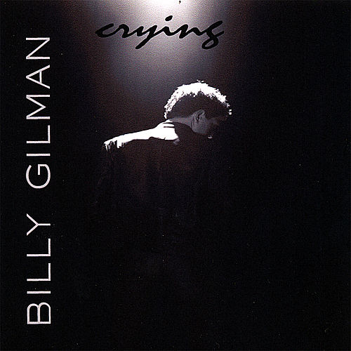 Crying by Billy Gilman