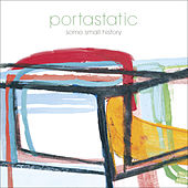 Play & Download Some Small History by Portastatic | Napster