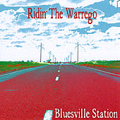 Play & Download Ridin' the Warrego by Bluesville Station | Napster