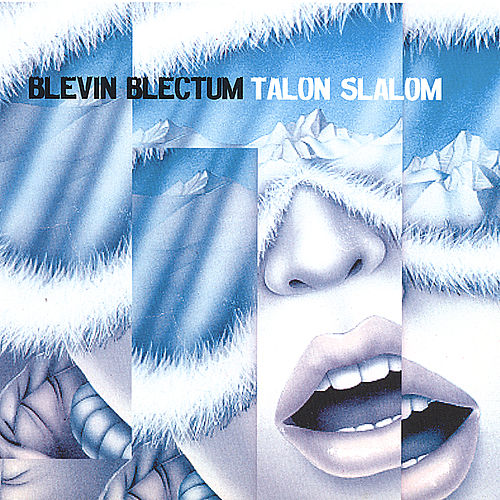 Play & Download Talon Slalom by Blevin Blectum | Napster
