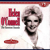 The Sweetest Sounds by Helen O'Connell