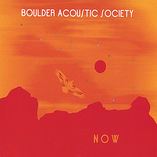Play & Download Now by Boulder Acoustic Society | Napster