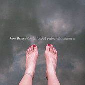 Play & Download The Driftwood Periodicals Volume Ii by Bow Thayer | Napster