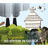 Play & Download No Spittin' in Church by Boy Wonder | Napster