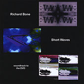 Play & Download Short Waves by Richard Bone | Napster