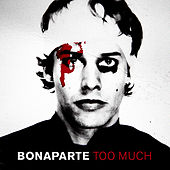 Play & Download Too Much by Bonaparte | Napster