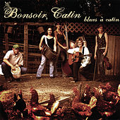 Play & Download Blues a Catin by Bonsoir Catin | Napster
