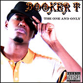 The One and Only by Booker T.