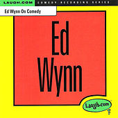 Ed Wynn on Comedy by Ed Wynn