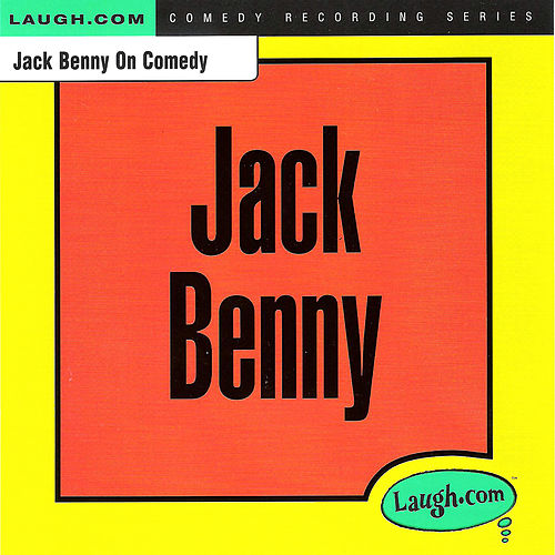 Jack Benny on Comedy by Jack Benny