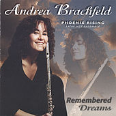 Play & Download Remembered Dreams by Andrea Brachfeld | Napster