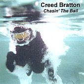Chasin' the Ball by Creed Bratton