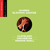 Dvorák:  Slavonic Dances, Op. 46 & 72 by George Szell