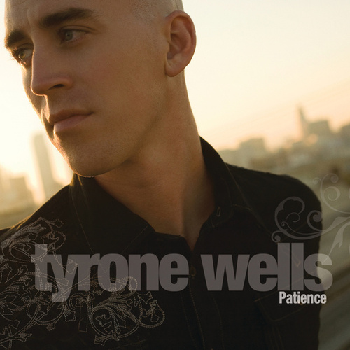 Play & Download Patience by Tyrone Wells | Napster