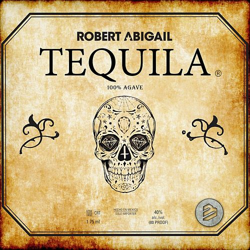 Play & Download Tequila 50% Agave Mix by Robert Abigail | Napster