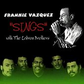 Play & Download Sings with The Lebron Brothers by Frankie Vazquez | Napster