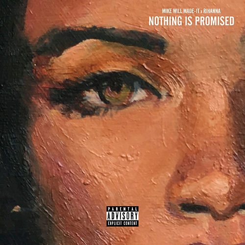 Play & Download Nothing Is Promised by Mike Will Made It | Napster