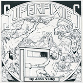 Superpixies by John Valby